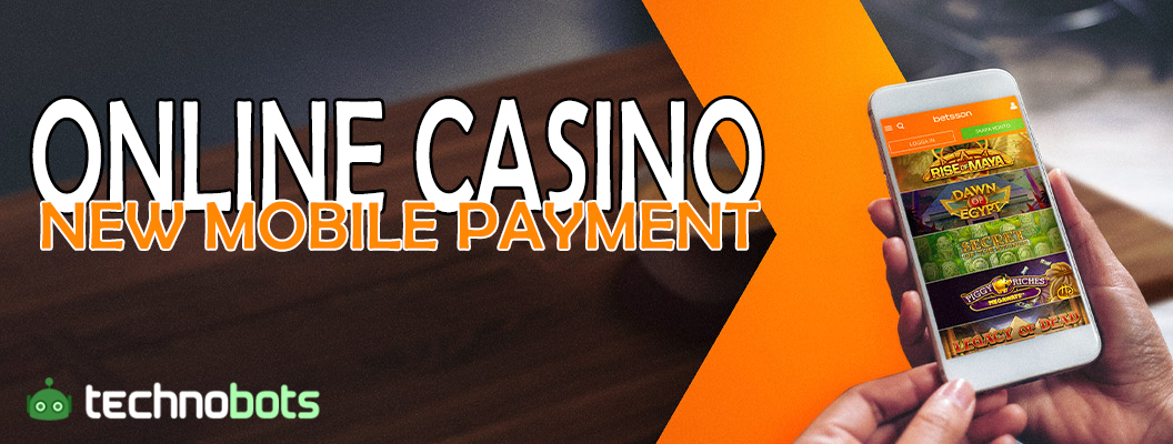 online casino new mobile payment